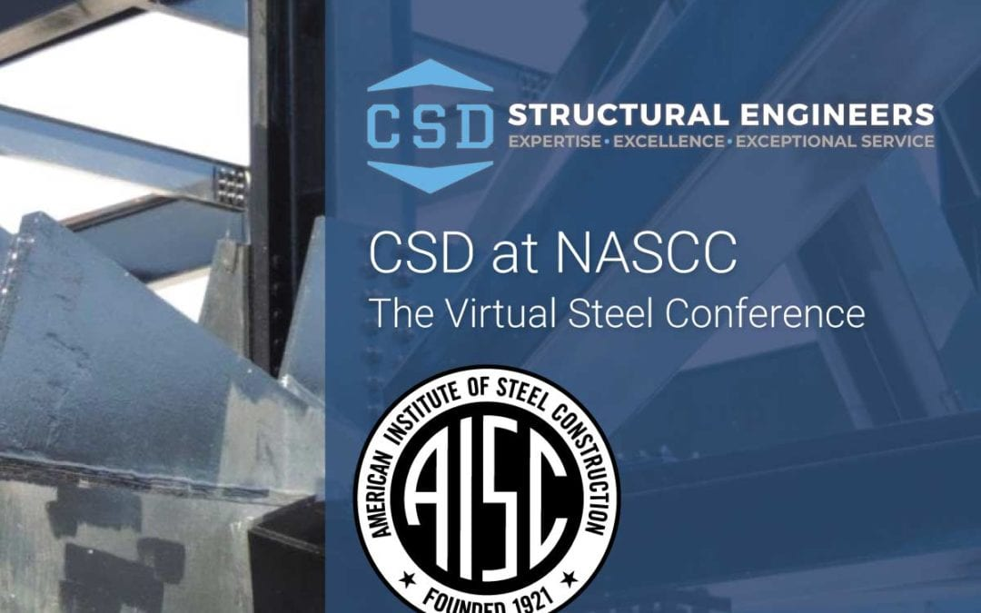 CSD at 2021 NASCC: The Virtual Steel Conference