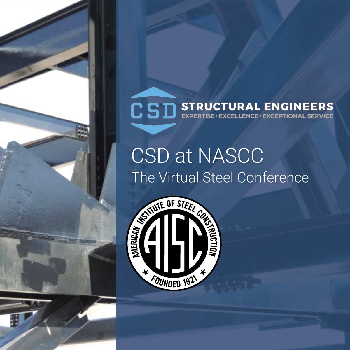 CSD at 2021 NASCC: The Virtual Steel Conference - CSD Structural Engineers